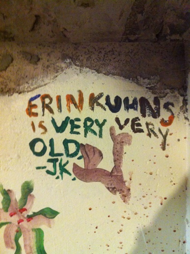 Special birthday wishes from my brother - painted on the wall in the basement.